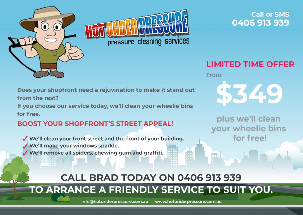 Hot Under Pressure - Shopfront Cleaning Maitland Hunter Valley Newcastle Back
